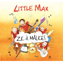 ZIC A MALICES - Digipack 4 Titres Little Max  + Autocollants